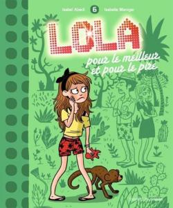Lola, pour le meilleur et pour le pire